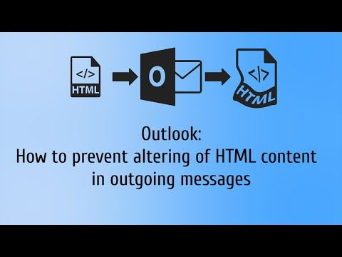 How To Prevent Altering Of HTML Content In Outgoing Outlook Messages
