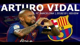 Arturo vidal - fc barcelona 2018-19 / goals and skills goles y jugadas rey-king arturo/ the warrior of midfielder/ actividad defensiva,asistencias/ overa...