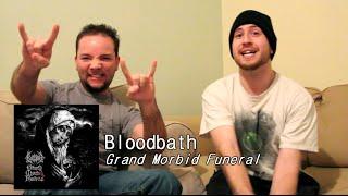 Bloodbath - Grand Morbid Funeral REVIEW [D-Minus Chats]