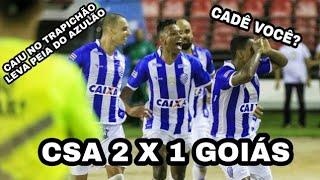 CSA 2x1 Goiás narração mil grau campeonato brasileiro série b