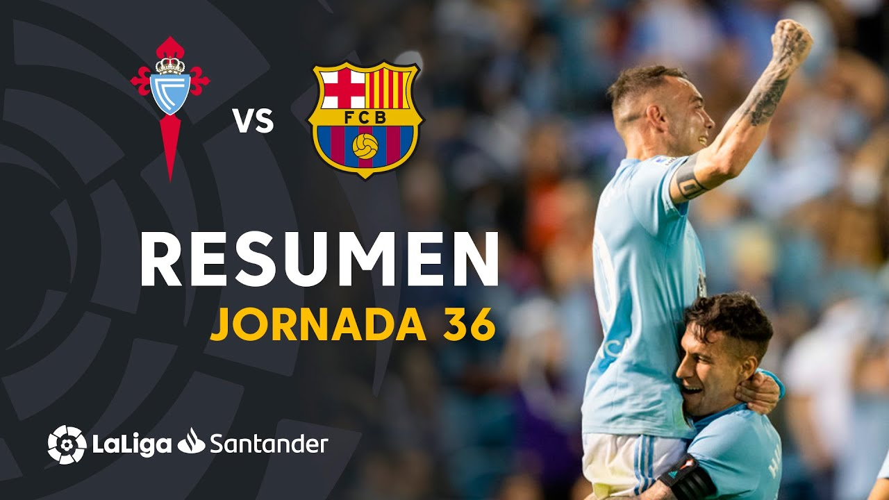 Resumen De Rc Celta Vs Fc Barcelona 2 0 Youtube