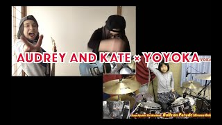 """AUDREY AND KATE × Yoyoka """"Bulls on Parade"""" Rage Against the Machine Cover / Session With Yoyoka"""