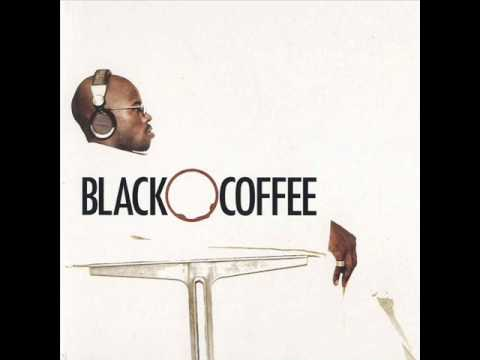 Black Coffee - Stimela