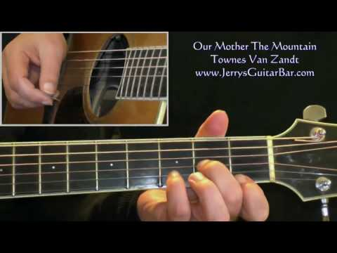 How To Play Townes Van Zandt Our Mother The Mountain (intro only)