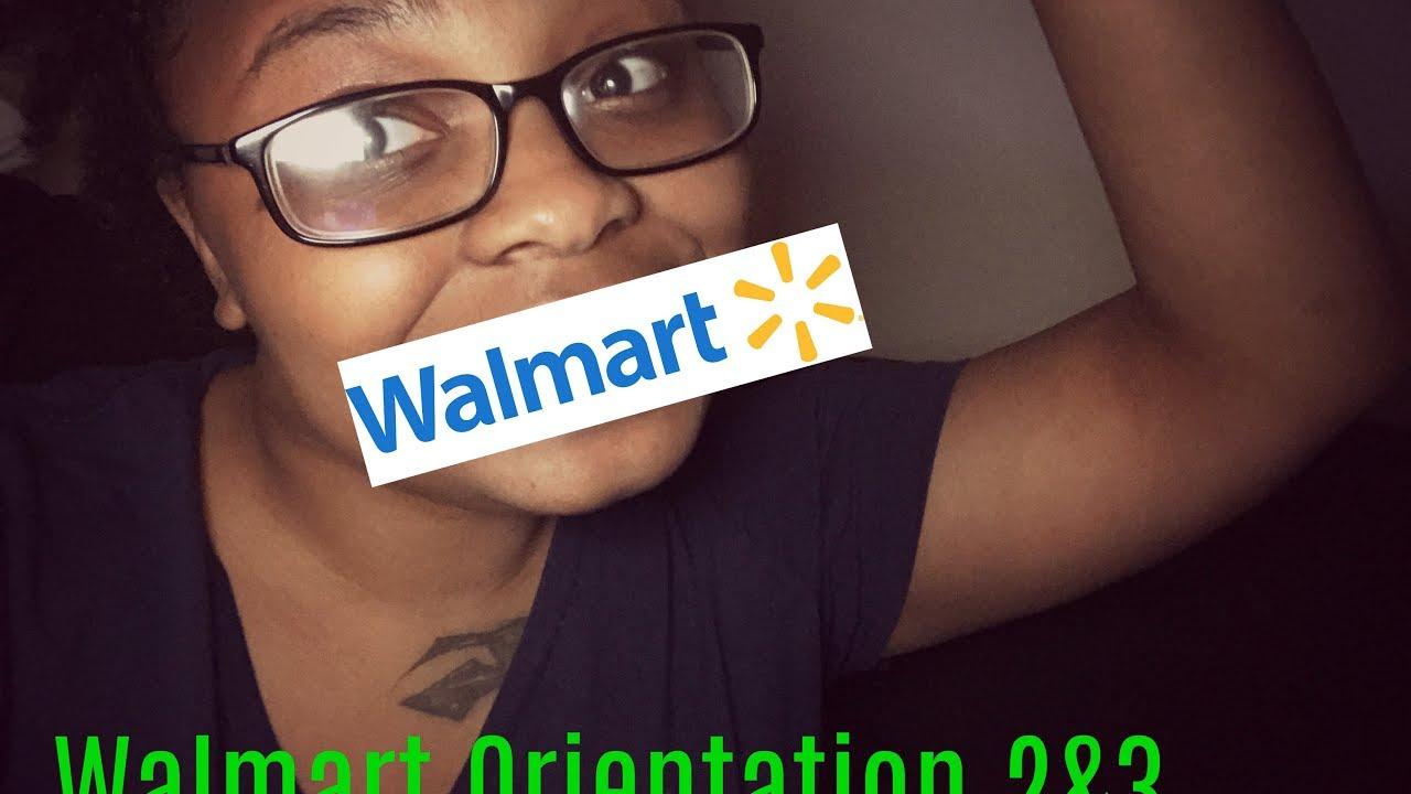 Walmart orientation 2&3 2017