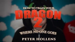 How to Train Your Dragon - Where No One Goes