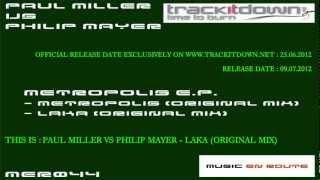 Paul Miller Vs Philip Mayer - LaKa (Original Mix)[Music En Route]