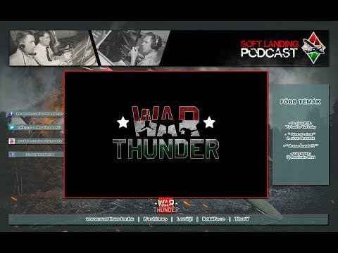 War Thunder Hungary - Soft Landing - Podcast # 4