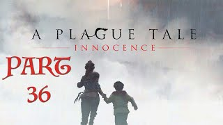 A Plague Tale: Innocence | Let's Play Episode 36 | Fixed the Elgato!