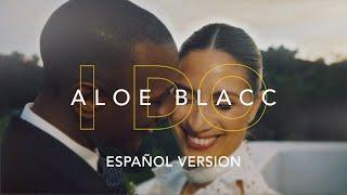 Aloe Blacc - I Do (Español)