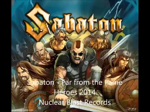 Sabaton - Far from the Fame