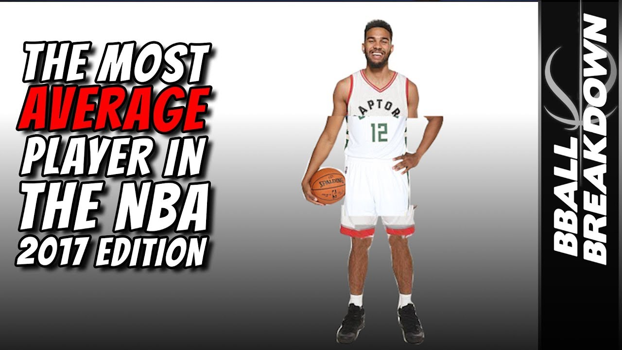 Who Is The Most Average Player In The NBA  Part 2 - YouTube 11df17b9e