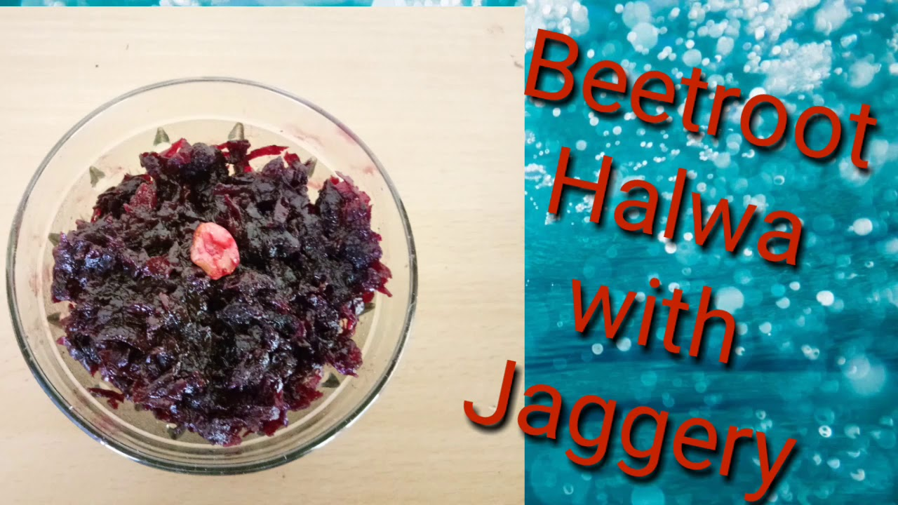Beetroot Halwa with Jaggery recipe