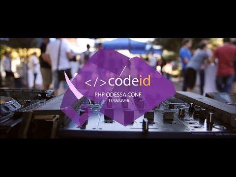CODEiD – PHP Odessa Conf#4 | 11.08.2018