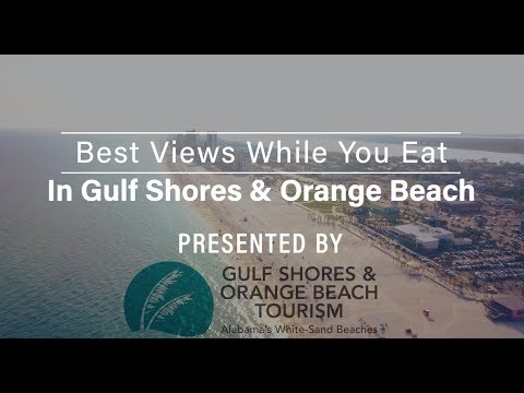 Best Beach Views While Dining In Gulf Shores And Orange Beach