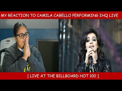 My Reaction To Camila Cabello Performing I Have Questions At The Billboard Hot 100 Fest