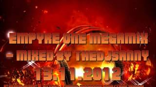 Empyre One Megamix - Mixed & Compiled by DJSANNY 13.11.2012