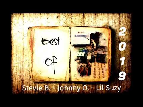Best Of Stevie B. - Johnny O. - Lil Suzy 2019 MIX