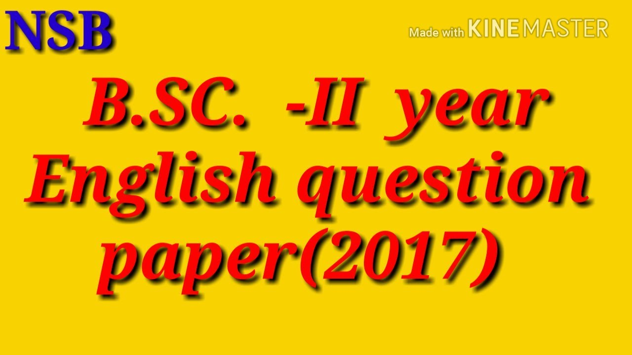 Bsc 2nd year English Question paper 2017 | new star batch