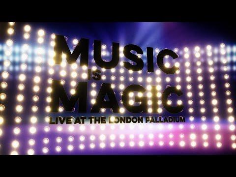 Music is Magic at the London Palladium