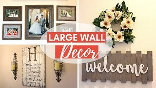 Top 5 Tips For How To Decorate Large Walls