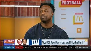 Bart Scott on Would QB Kyler Murray be a good fit for the Giants?