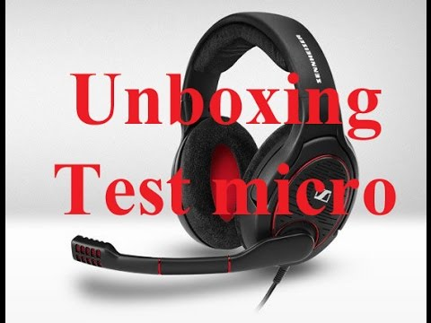 Unboxing Casque Sennheiser Game One Et Test Micro Fr Hd Youtube