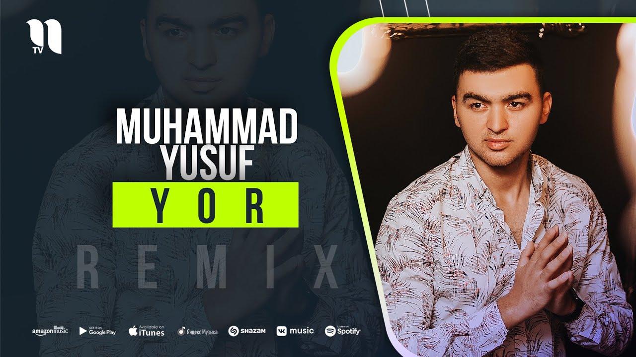 Muhammad Yusuf - Yor (remix) онлайн томоша килиш