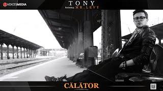 Tony feat. Mr. Levy - Calator
