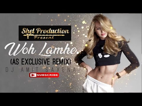 Woh Lamhe | AS Exclusive Remix | Dj Amit Saxena | Atif Aslam