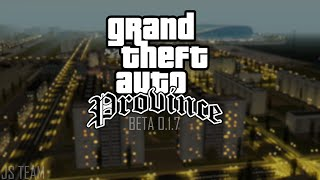 JS TEAM - GTA Province BETA 0.1.7 Official trailer