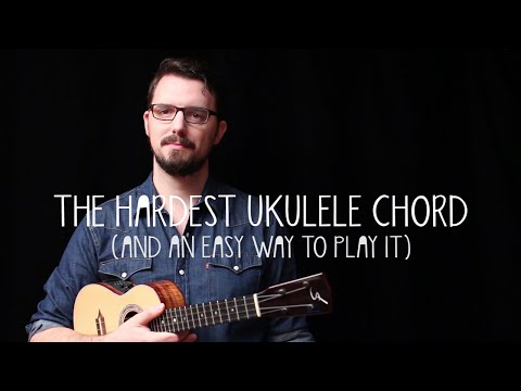 The Hardest Ukulele Chord (and an Easy Way to Play It!) - James Hill Ukulele Tutorial