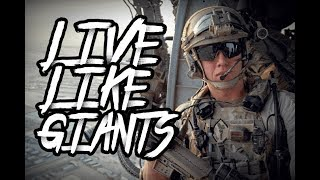 LIVE LIKE GIANTS | Special Operation Forces
