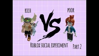 RICH VS. ARM TEIL 2 | roblox soziales Experiment