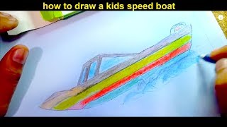 how to draw a kids speed boat step by step for kids Easily