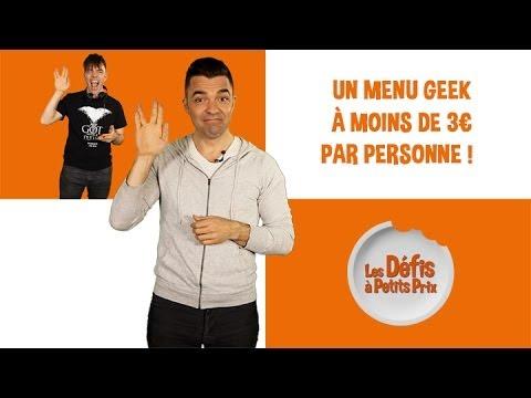 Menu geek à moins de 3 € - Défis à Petits Prix