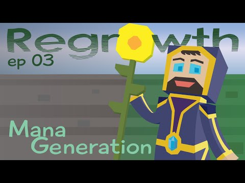 Mana Generation - Ep. 03 - Minecraft FTB Regrowth Modpack [1.7.10]
