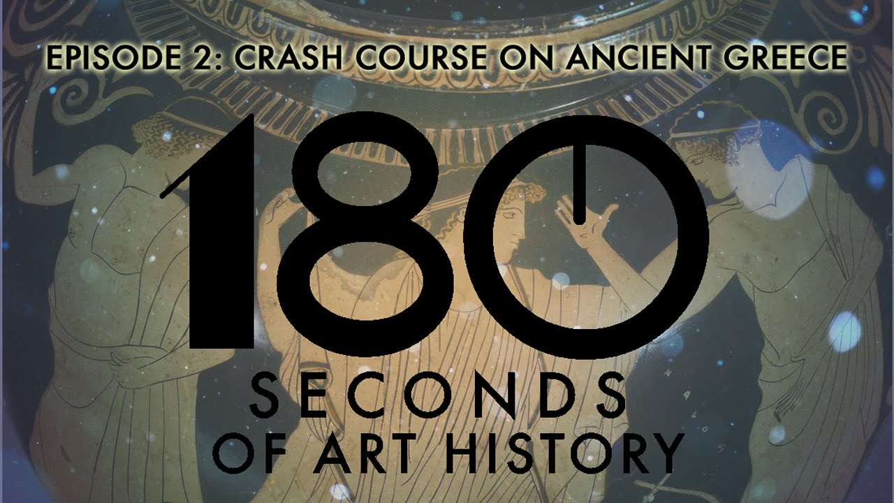 180 seconds of art history episode 2 crash course on ancient 180 seconds of art history episode 2 crash course on ancient greece buycottarizona Images