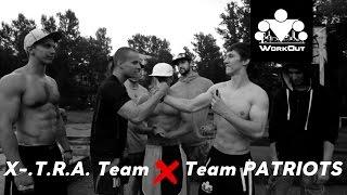 Воркаут в Санкт-Петербурге   Совместная тренировка команд X.-T.R.A x The Patriots