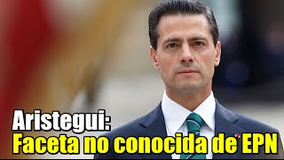 Aristegui presentará faceta no conocida de Peña Nieto