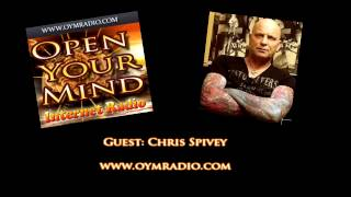 Open Your Mind (OYM) Radio - Chris Spivey - Sunday 9th August 2015