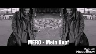 Mero - Mein Kopf ( Remix) 2019