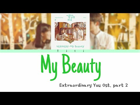 Download VERIVERY - My Beauty s Han | Rom | Indo  Extraordinary You ost. part 2 Mp4 baru