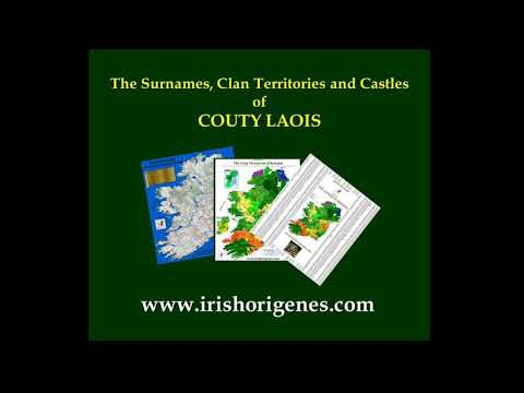 The Surnames, Clans and Castles of County Laois in Ireland