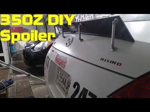 Nissan 350Z DIY Nascar Style Spoiler