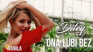 Diley - Ona Lubi Bez (Oficjalny teledysk) DISCO POLO 2018