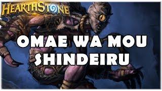 HEARTHSTONE - OMAE WA MOU SHINDEIRU! (WILD OTK DEFILE WARLOCK)