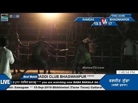 RAMDAS V/S BHAGWANPUR [FINAL CLUB] BABA BAKALA SAHIB (Amritsar) 14th KABADDI CUP [11-9-2019]
