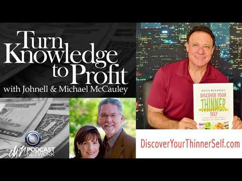Turn Knowledge to Profit w/ Johnell & Michael McCaueley Interview for Discover Your Thinner Self