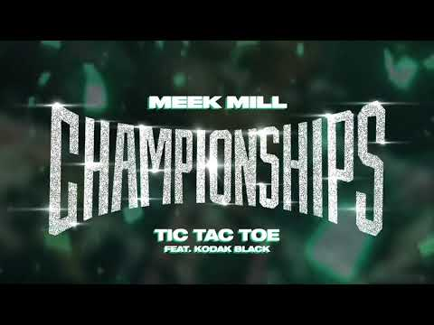 Meek Mill - Tic Tac Toe Feat. Kodak Black [Official Audio]